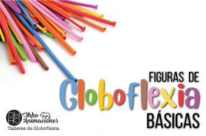 figuras de globoflexia básica