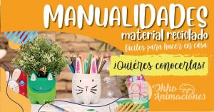 Manualidades sencillas material reciclado